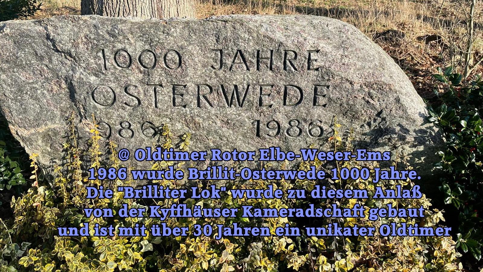 Die Brilliter Lok von Adre W. wurde in Brillit-Osterwede  1986 zum offiziellen EInsatz gebracht.